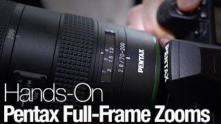 Hands-On: New Pentax Full-Frame Zoom Lenses