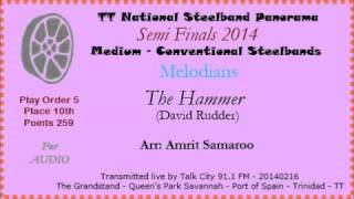 TT Steelband Panorama 2014 - Semes - Medium. Melodians - The Hammer (Arr Amrit Samaroo)