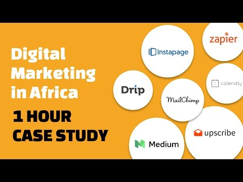 Digital Marketing in Africa (Case Study): Marketing Automation with 7 Simple Tools