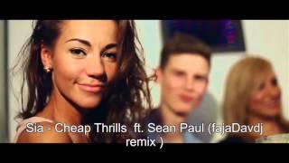 Sia Cheap Thrills ft Sean Paul (fajaDavdj remix )