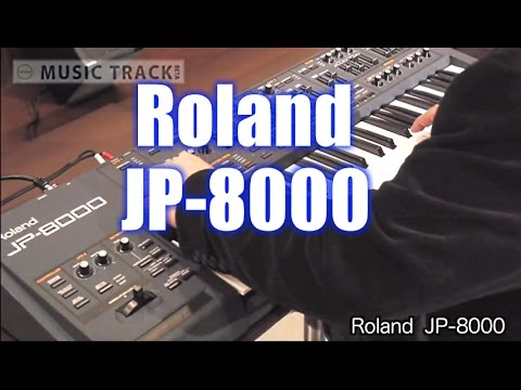 ROLAND JP-8000 Demo&Review [English Captions]