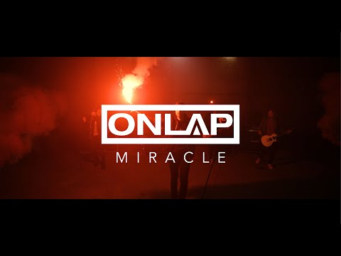 onlap---miracle-(official-video-clip-2019-new-song)