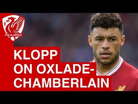 Jurgen Klopp on Alex Oxlade-Chamberlain