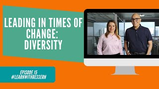Episode 15 - Leadership in times of Change - Diversity