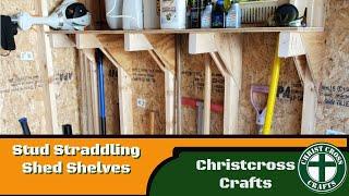 Stud Straddling Shed Shelves