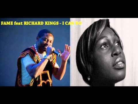 FAME feat RICHARD KINGS - I Can Do