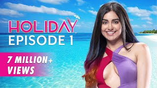 Baixar The Holiday | Original Series | Episode 1 | 3 Guys And A Girl | The Zoom Studios