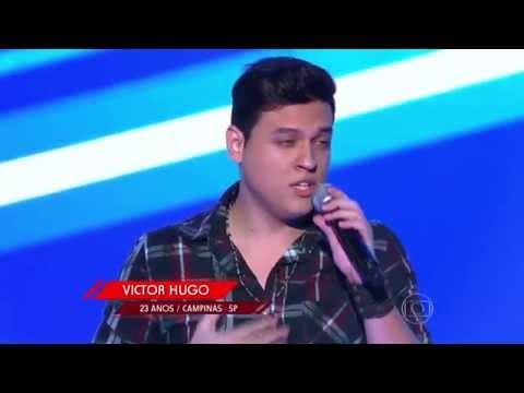 Victor Hugo canta 'Eu Só Penso em Você' no 'The Voice Brasil' - Audições   4ª Temporada
