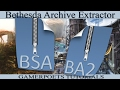BAE : Bethesda Archive Extractor : .bsa & .ba2