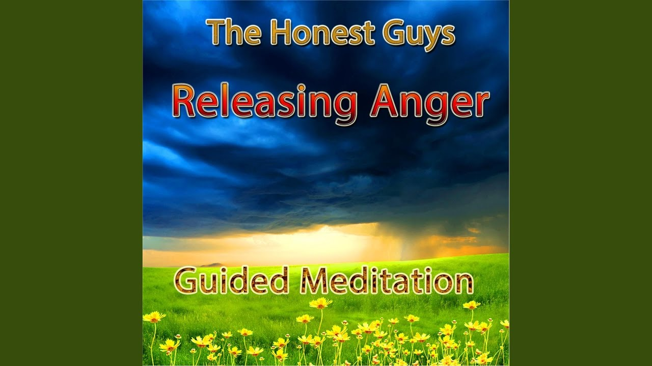 Releasing Anger: Guided Meditation - YouTube