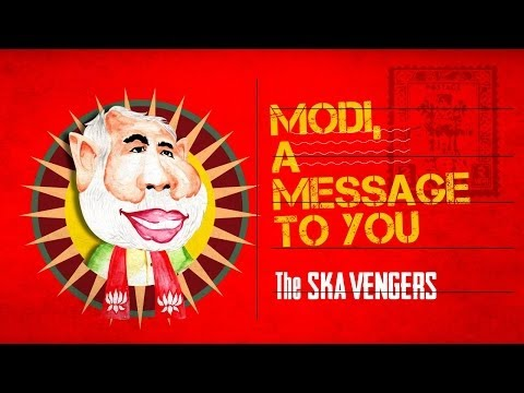 The Ska Vengers - Modi, A Message to You on YouTube