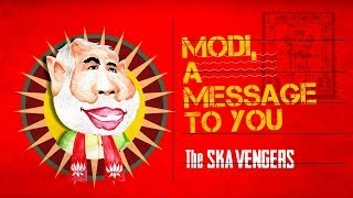 The Ska Vengers - Modi, A Message to You