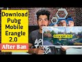 How To Download Pubg Mobile Global Version After Ban In India | Pubg Mobile Erangle 2.0 Download