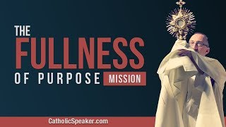 Parish Evangelization - Catholic Speaker Ken Yasinski, Fullness of Purpose Mission