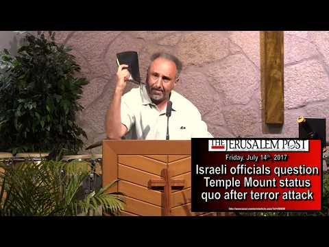 Mid-East Prophecy Update – July 16th, 2017