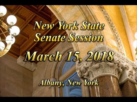 New York State Senate Session - 03/15/18