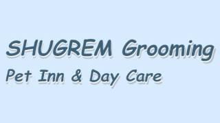 SHUGREM Grooming Pet Inn & Day Care - Pet Boarding in Houston, TX