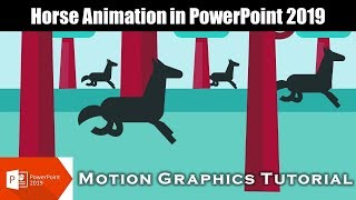 Horse Walk Cycle Animation in PowerPoint 2016 / 2019 Motion Graphics Tutorial
