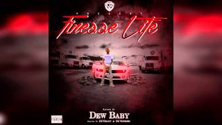 Dew Baby - Elevate (Ft Fat Trel) *1080HD*