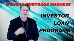 INVESTOR LOAN PROGRAMS - NO INCOME VERIFICATION | Monday Mortgage Madness S2 E5