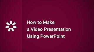 كيفية جعل الفيديو التقديمي باستخدام PowerPoint