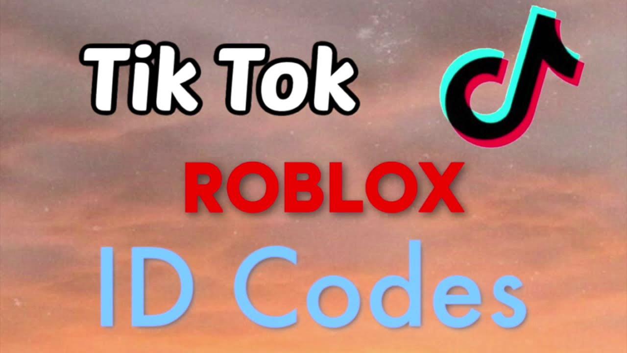 Tiktok Song Ids For Roblox - best 2020   Tiktok Songs 2021 Roblox Id