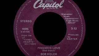 Bob Welch ~ Precious Love 1979 Disco Purrfection Version
