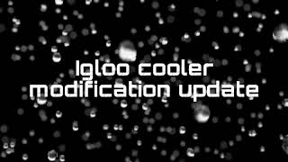 DIY Igloo Cooler Modification Using Spray Foam — PART 2 — UPDATE