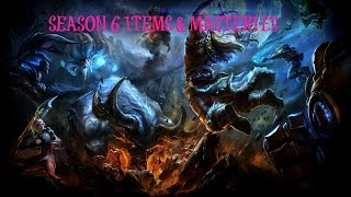 SEASON 6 NEW ITEMS AND MASTERIES LEAGUE OF LEGENDS