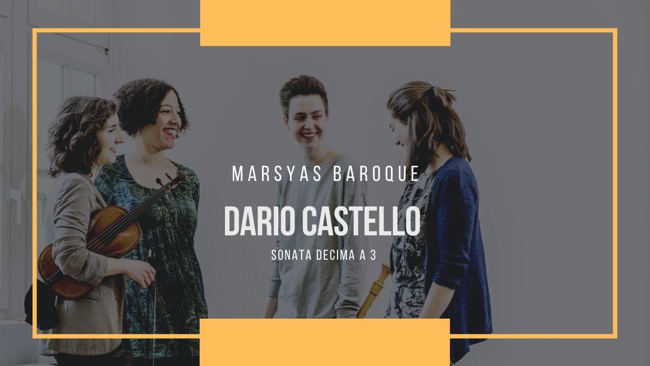 Dario Castello - Sonata decima à 3, Marsyas Baroque