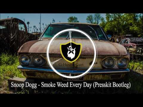 Snoop Dogg - Smoke Weed Every Day (Presskit Bootleg) [ G-House ]