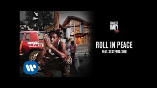 Video Kodak Black - Roll in Peace (feat. Xxxtentacion) [Official Audio] download MP3, 3GP, MP4, WEBM, AVI, FLV September 2017
