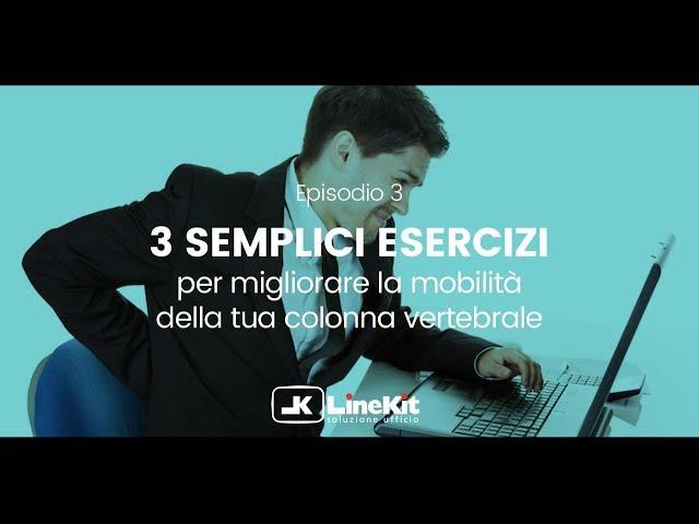 Linekit - 3 semplici esercizi per la mobilità della tua schiena