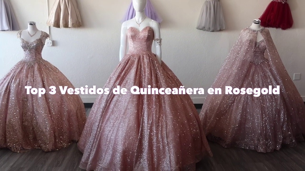 Vestidos De Quinceañera En Color Rose Gold Top 3 Lucy Franco Las Vegas 702 912 43 66