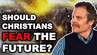 Antichrist is Here; Mark of The Beast & Tribulation Are Coming! - Should Christians Fear The Future?