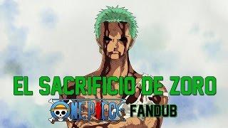 El sacrificio de Zoro - One Piece | Fandub