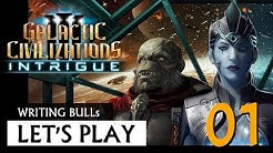 Let's Play: Galactic Civilizations 3 - Intrigue (01) [deutsch]