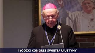 I Kongres Świętej Faustyny | Panel I | abp Władysław Ziółek