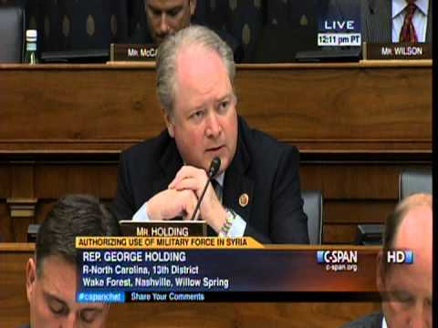 September 4, 2013 - Congressman George Holding Questions During Hearing on Military Action in Syria