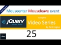 jquery series (Hindi) - 25 Mouseenter and mouseleave event usage example