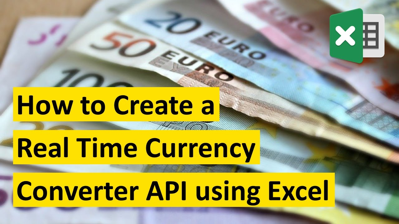How to Create a Real-Time Currency Converter API using Excel
