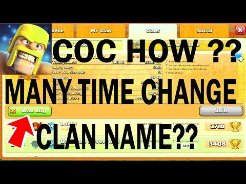 (HINDI) many time CHANGE CLAN NAME?? HOWS IT POSSIBLE ?? in clash of clans