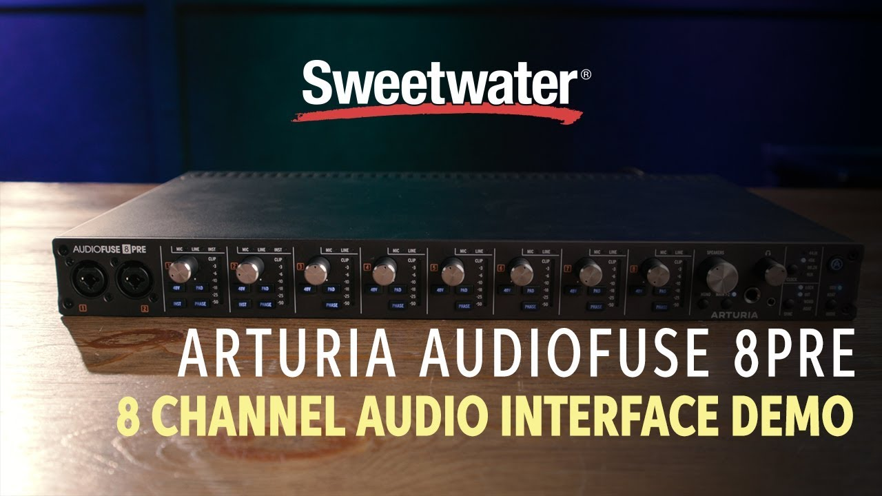 Arturia AudioFuse 8Pre Audio Interface Demo | Sweetwater