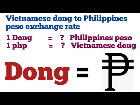 Vietnamese Dong To Philippines Peso Exchange Rate Today | Vnd To Php | Php To Vnd | Dong To Php