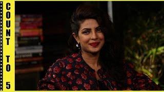 Count To 5 with Priyanka Chopra | Film Companion | Anupama Chopra