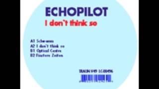 Echopilot - Finstere Zeiten