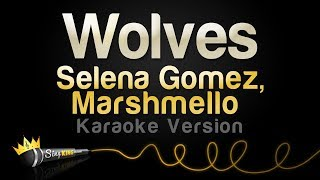Video Selena Gomez, Marshmello - Wolves (Karaoke Version) download MP3, 3GP, MP4, WEBM, AVI, FLV April 2018