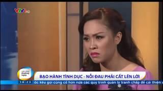 BẠO HÀNH TÌNH DỤC TRONG GIA ĐÌNH - CÂU CHUYỆN NGÀY THƯỜNG VTV1 (21/11/2014)