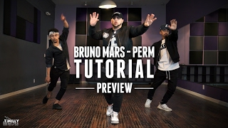 Dance Tutorial [Preview] - Bruno Mars - Perm - Choreography by Mikey DellaVella