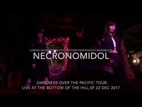 NECRONOMIDOL Live At The Bottom Of The Hill (part 2) 22 Dec 2017